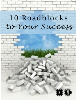 10 Roadblocks to Your Success-Breaking Down the Brick Wall