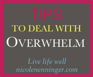 How to Keep from Feeling Overwhelmed