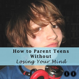 How to Parent Teens Without Losing Your Mind