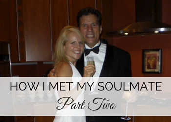 How I Met My Soul Mate, Part 2: How My Childhood Affected My Choice for a Husband