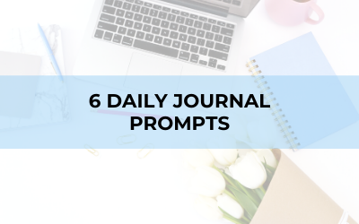 6 Short Journal Prompts that will Dramatically Change Your Life