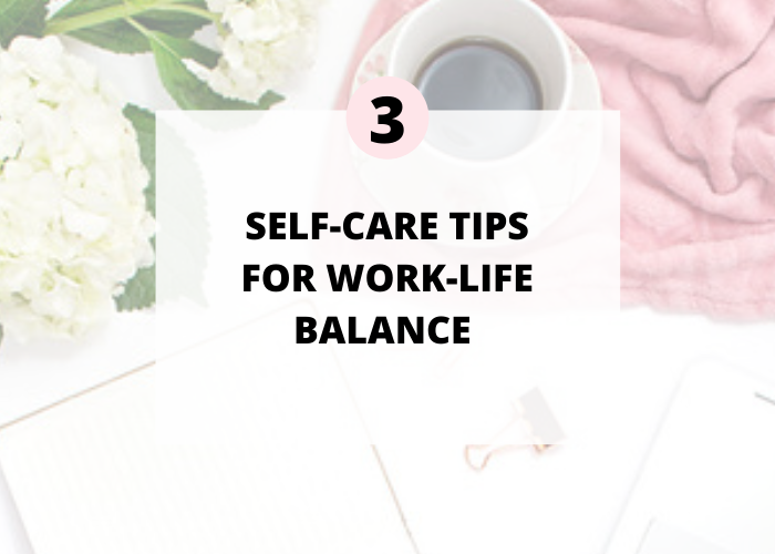 3 Habits You Need for Better Self-Care